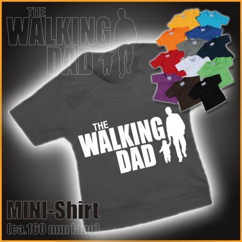 "MINI-Shirt ""The Walking Dad"""