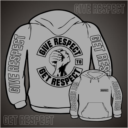Give Respect To Get Respect (Kapuzenpullover)